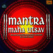Mantra Maha Utsav by Chorus