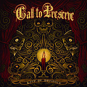 Life Of Defiance by Call To Preserve