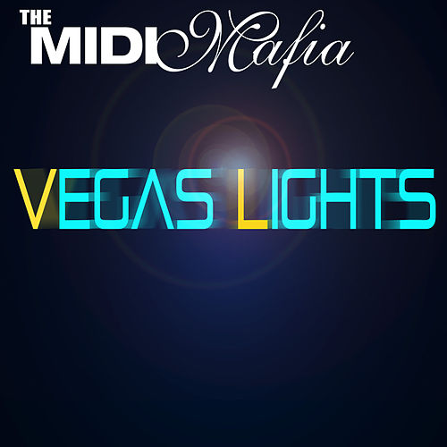 Vegas Lights by Midi Mafia