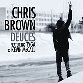 Deuces featuring Tyga & Kevin McCall by Chris Brown