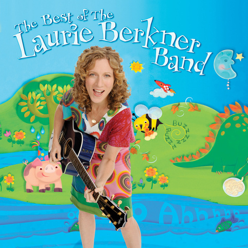 The Best of The Laurie Berkner Band by The Laurie Berkner Band