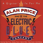A Gigster's Life For Me by Alan Price