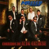 Corridos De Alto Calibre by Mazizo Musical