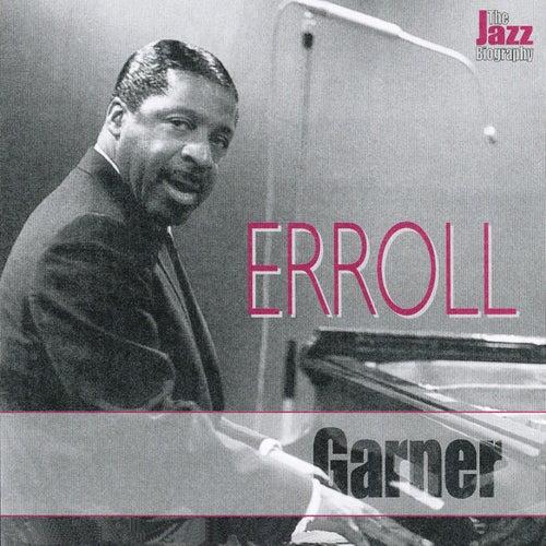 The Jazz Biography by Erroll Garner
