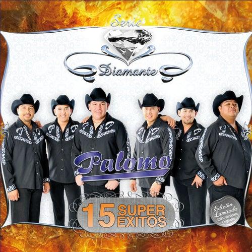 Serie Diamante- 15 Súper Éxitos by Palomo