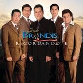 Recordándote by Grupo Bryndis