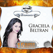 Serie Diamante - 15 Súper Exitos by Graciela Beltrán