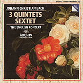 J. Chr. Bach: Quintet Op.22 No.1; Quintet Op.11 Nos. 1 & 6; Sextet Without Op. No. by The English Concert