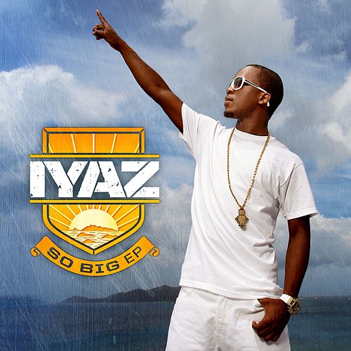 So Big EP by Iyaz