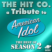 A Tribute to American Idol: The Best of Season 2 by The Tribute Co.