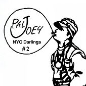 NYC Darlings #2 (Continuous Mix) by Pal Joey