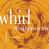 Whirl by Fred Hersch