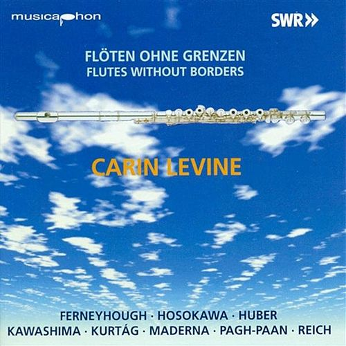 Flutes Without Borders by Carin Levine