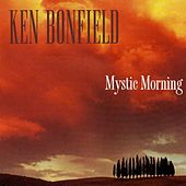 Mystic Morning by Ken Bonfield