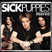 Maybe (Rock Mix) by Sick Puppies