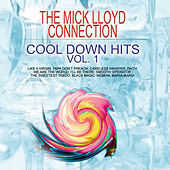 Cool Down Hits Vol. 1 by The Mick Lloyd Connection