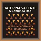 Latein Amerikanische Rhythmen by Caterina Valente