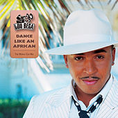 Dance Like An African (The Worldcup Football Song) by Lou Bega