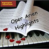 Opera Arias Highlights - Opern Arien Highlights by Various Artists