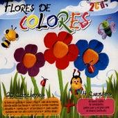 Flores De Colores by Canciones Y Cuentos Infantiles