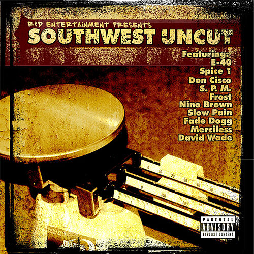 R & D Entertainment Presents Southwest Uncut by Various Artists