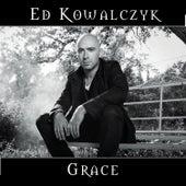 Grace by Ed Kowalczyk