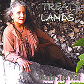 Treaty Lands by Bunny Sings Wolf