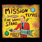 Mission Temple Fireworks Stand by Paul Thorn