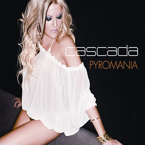 Pyromania by Cascada