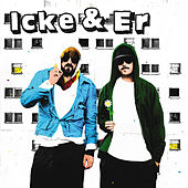 L.I.B.E. by Icke & Er