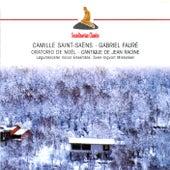 Saint-Saens & Faure: Oratorio de Noel - Cantique de Jean Racine by Various Artists
