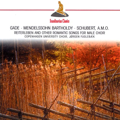 Reiterleben and other Romantic Songs for Male Choir by Various Artists
