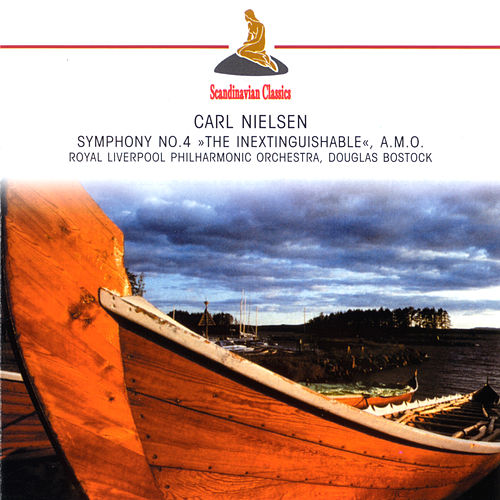 Nielsen: Symphony No. 4 by Various Artists