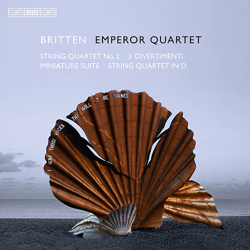 Britten: String Quartet No. 2 - 3 Divertimentos - Miniature Suite - String Quartet in D major by Bohuslav Martinu