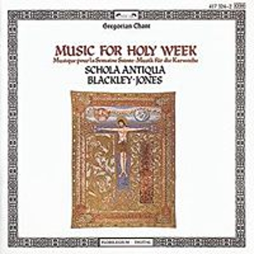 Music for Holy Week by Schola Antiqua