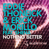 Nothing Better by Eddie Thoneick