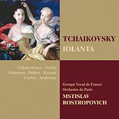 Tchaikovsky : Iolanta by Mstislav Rostropovich