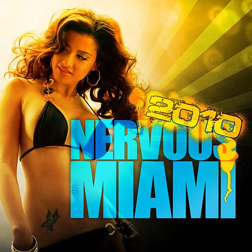 Nervous Miami 2010 by Various Artists