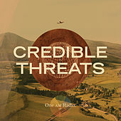 Credible Threats by The One AM Radio