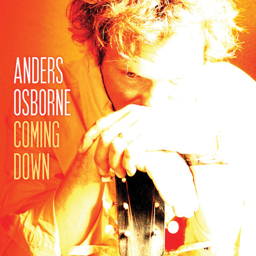 Coming Down by Anders Osborne