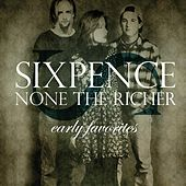 Early Favorites by Sixpence None the Richer