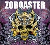 Zoroaster by Zoroaster