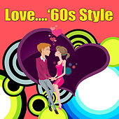 Love...'60s Style by Various Artists