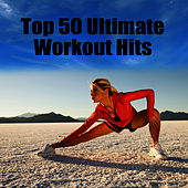 Top 50 Ultimate Workout Hits by Cardio Workout Crew