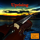 Uprising - Symphonic Version (Made Famous by Muse) by St. Martin's Orchestra of Los Angeles