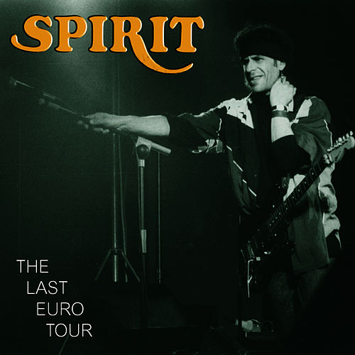 The Last Euro Tour von Spirit