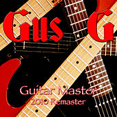 Guitar Master - 2010 Remaster by Gus G.