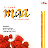 Divine Maa: A Devotional Tribute by Various Artists