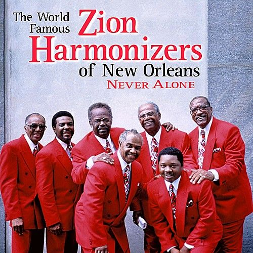 Never Alone by Zion Harmonizers