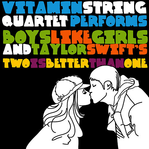 Two Is Better Than One - Single by Vitamin String Quartet